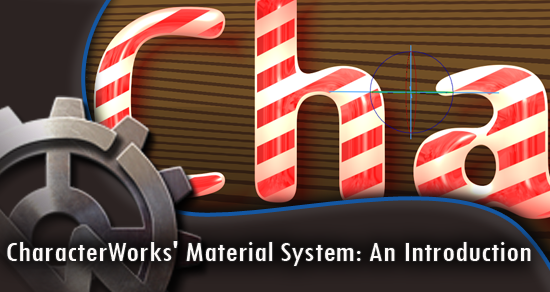 CharacterWorks Material System : An Introduction