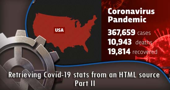 Retrieving Covid-19 stats from an HTML source - Part II