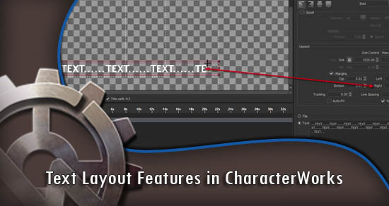Text Layout Features in CharacterWorks