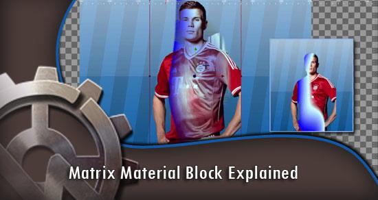 Color Matrix Material Block Explained